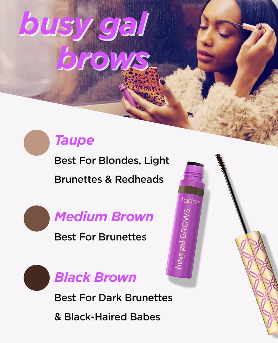 Busy Gal BROWS Tinted Brow Gel by Tarte #10
