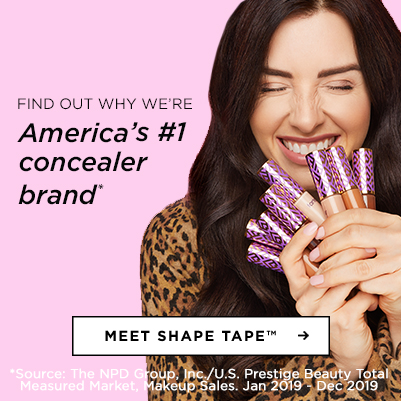find out why we're America's #1 concealer brand. meet shape tape. - category slot
